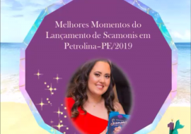 Lançamento de Scamonis em Petrolina 2019