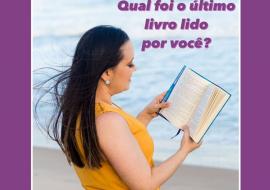 Qual foi o último livro lido por você?
