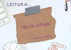 Sem muita leitura não há cultura!