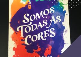 Marina Solé Pagot, SOMOS TODAS AS CORES