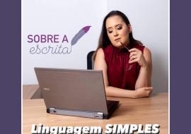 Sobre a escrita: Linguagem SIMPLES