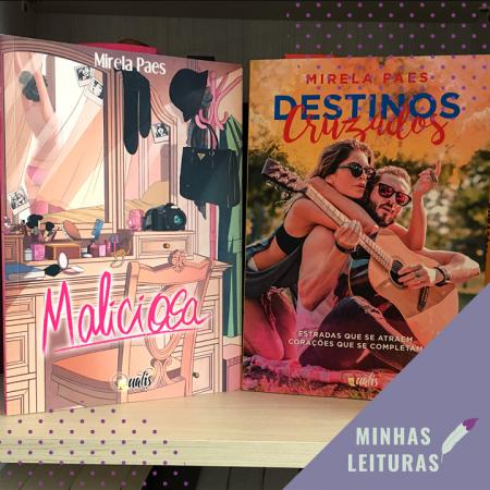 Mirela Paes, MALICIOSA, DESTINOS CRUZADOS