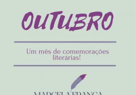 Outubro… Um mês de comemorações literárias!!!