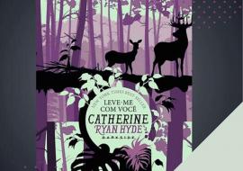 Catherine Ryan Hyde, LEVE-ME COM VOCÊ.
